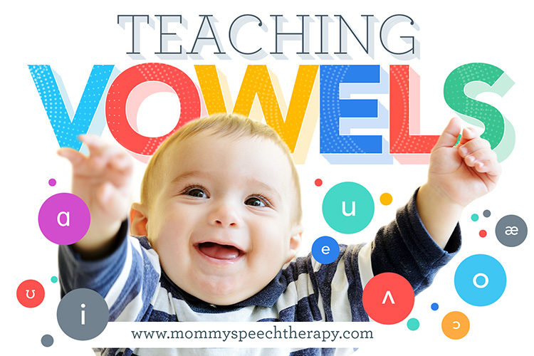 How To Teach the Vowel Sound - Mommy Speech Therapy