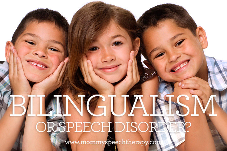 Telling the difference between Bilingualism and a Speech Disorder